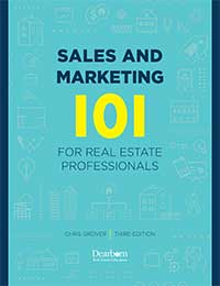 Sales and Marketing 101 for Real Estate Professionals, 3rd edition